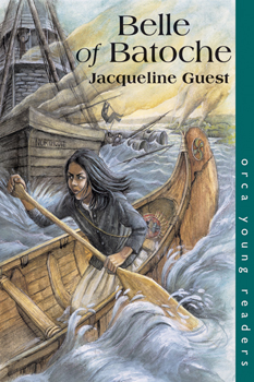 Belle of Batoche - Young Adult Novel by Jacqueline Guest
